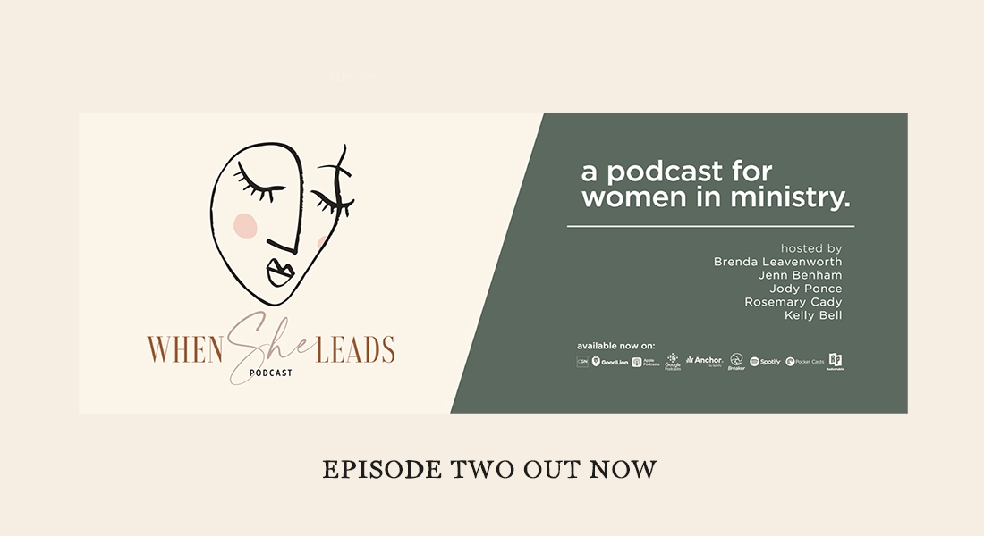 Episode 2 - When She Leads Podcast