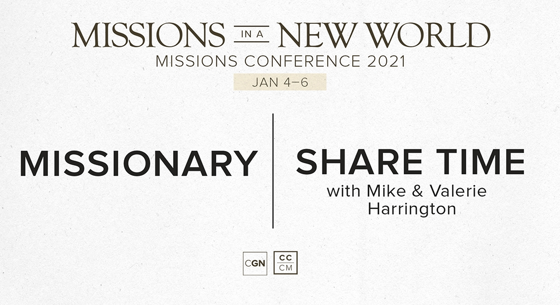 Missionary Share Time - Mike & Valerie Harrington
