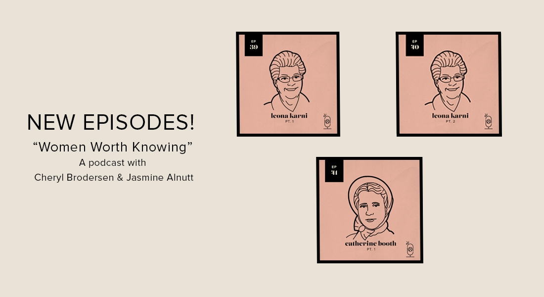 New Episodes - Women Worth Knowing