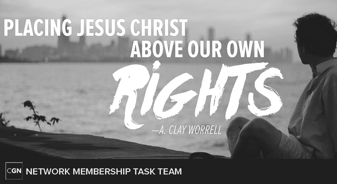 Placing Jesus Christ Above Our Own Rights