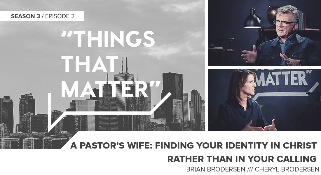 TTM S3E02: A Pastor's Wife: Finding Your Identity in Christ, Rather Than in Your Calling