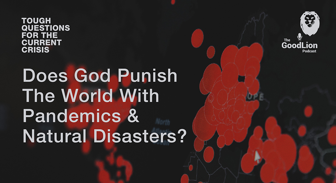 Does God Punish The World With Pandemics & Natural Disasters? Part 2 Miniseries