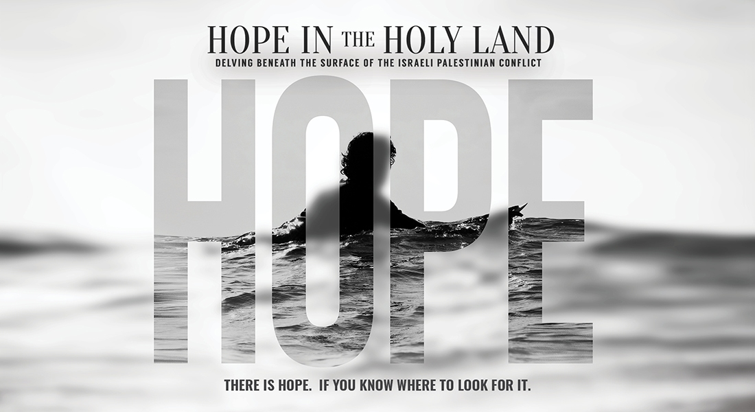 Hope in the Holy Land (Official Trailer)