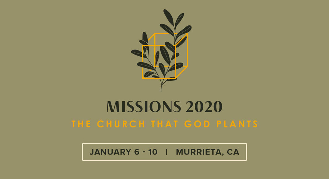 Missions 2020: The Church That God Plants