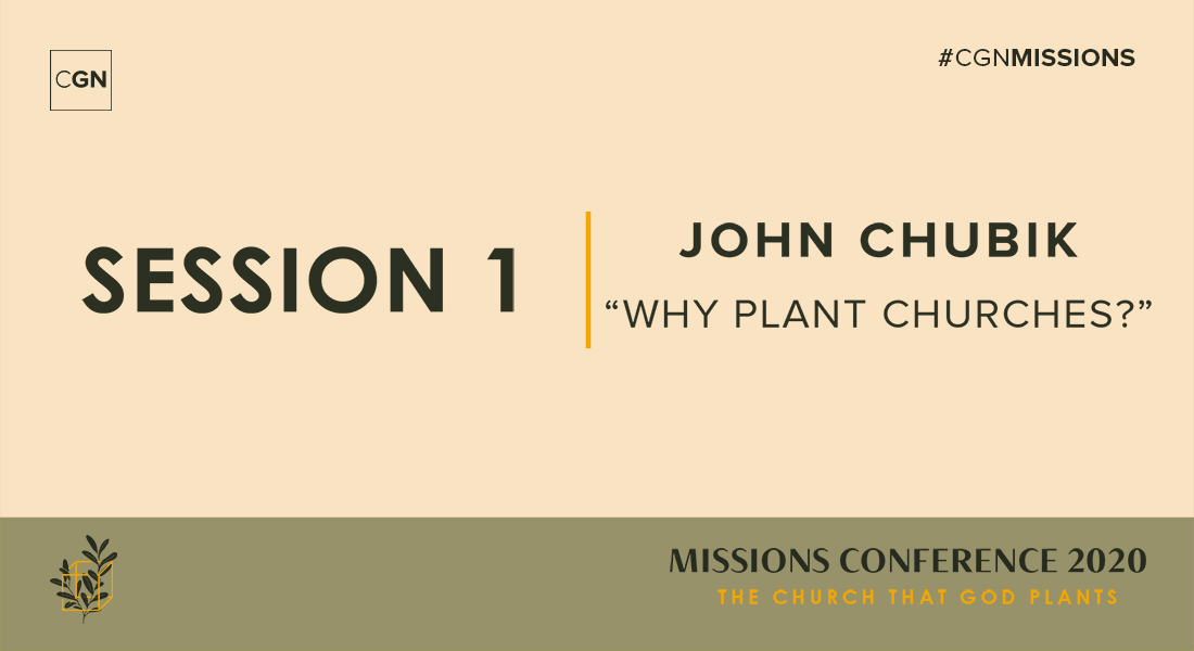 Session 01: Why Plant Churches?