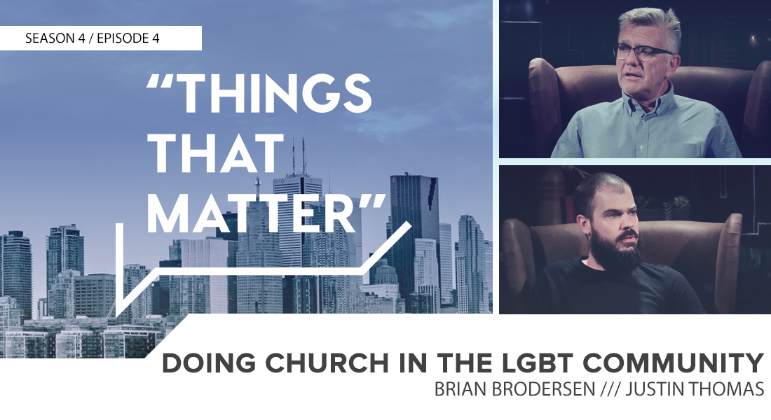Things that Matter: Doing Church in the LGBT Community