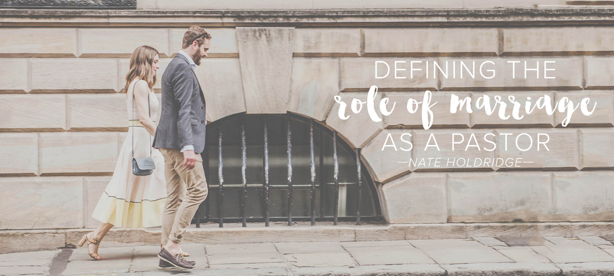 Defining the Role of Marriage as a Pastor