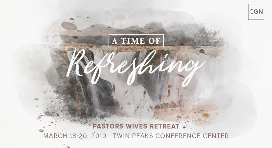 CGN Senior Pastors Wives Retreat 2019