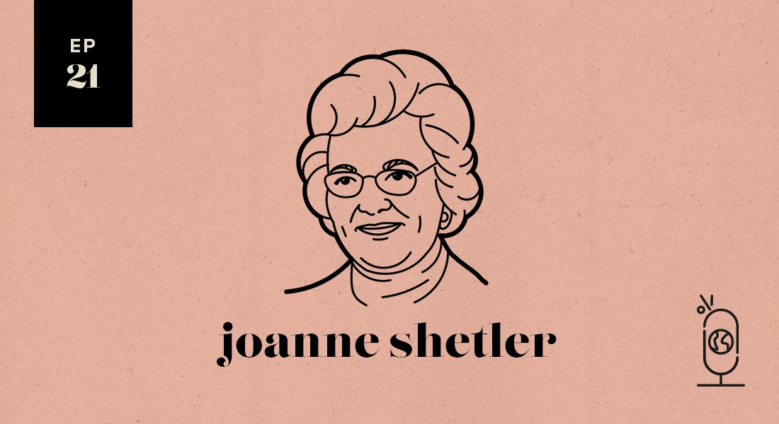 Joanne Shetler: Women Worth Knowing