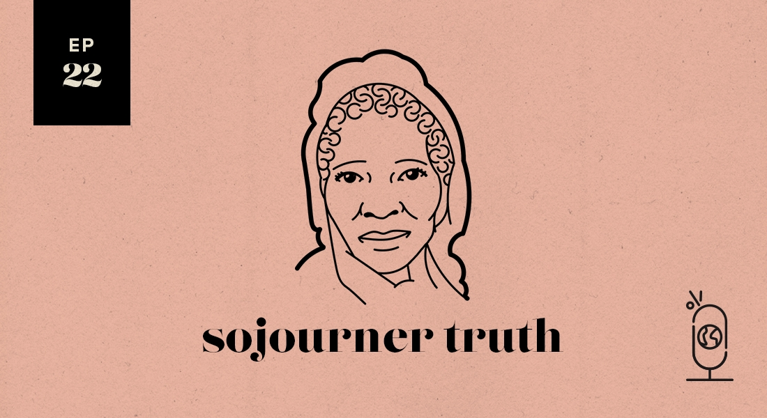 Sojourner Truth: Women Worth Knowing