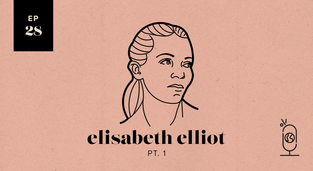 Elisabeth Elliot Part 1