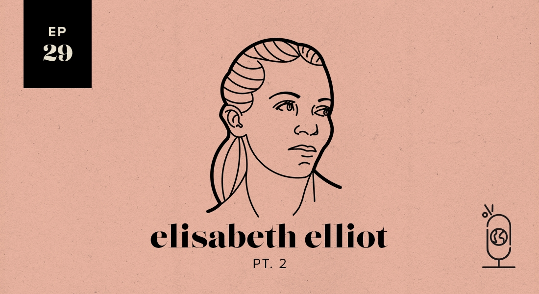Elisabeth Elliot Part 2