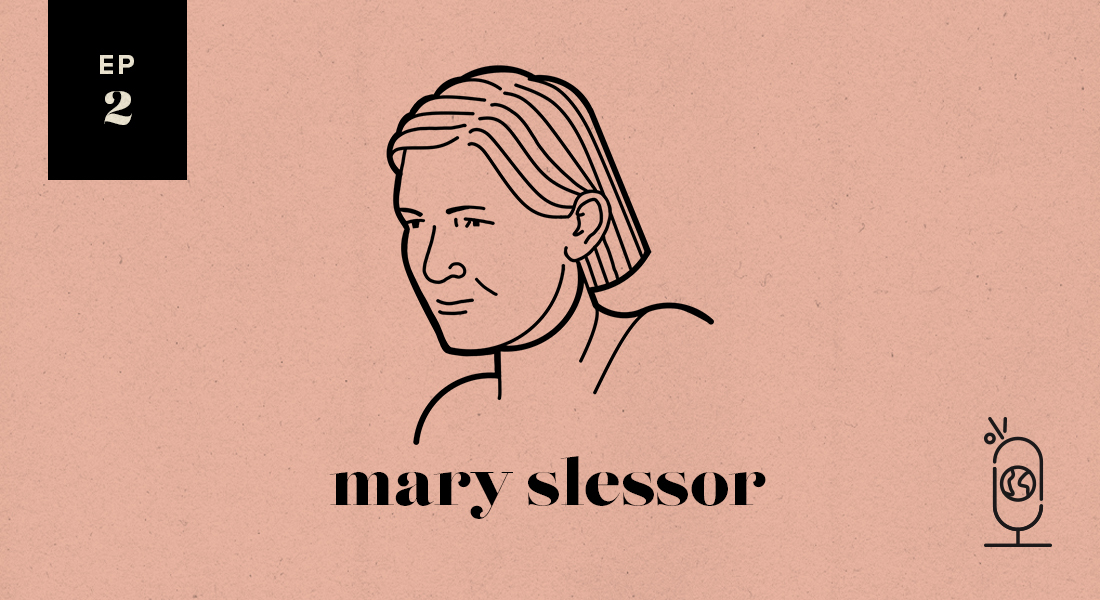Mary Slessor: Women You Should Know