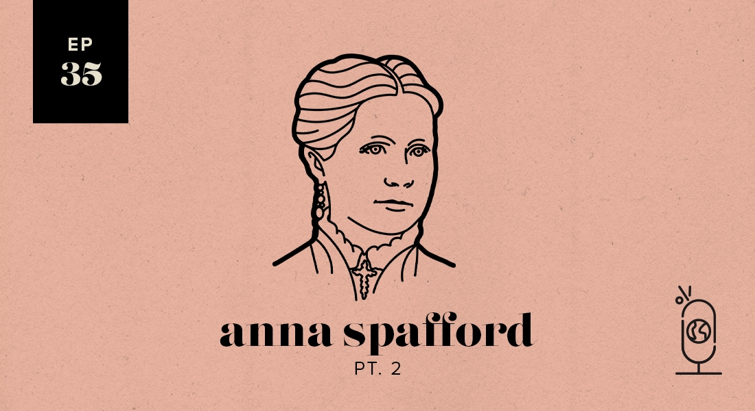 Anna Spafford Part 2