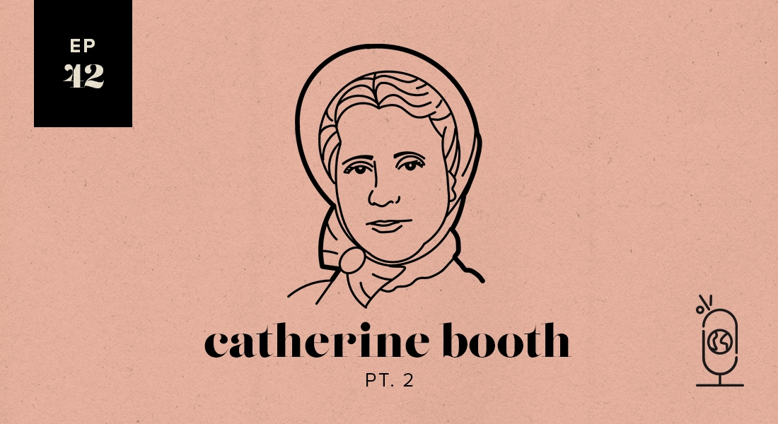 Catherine Booth Part 2