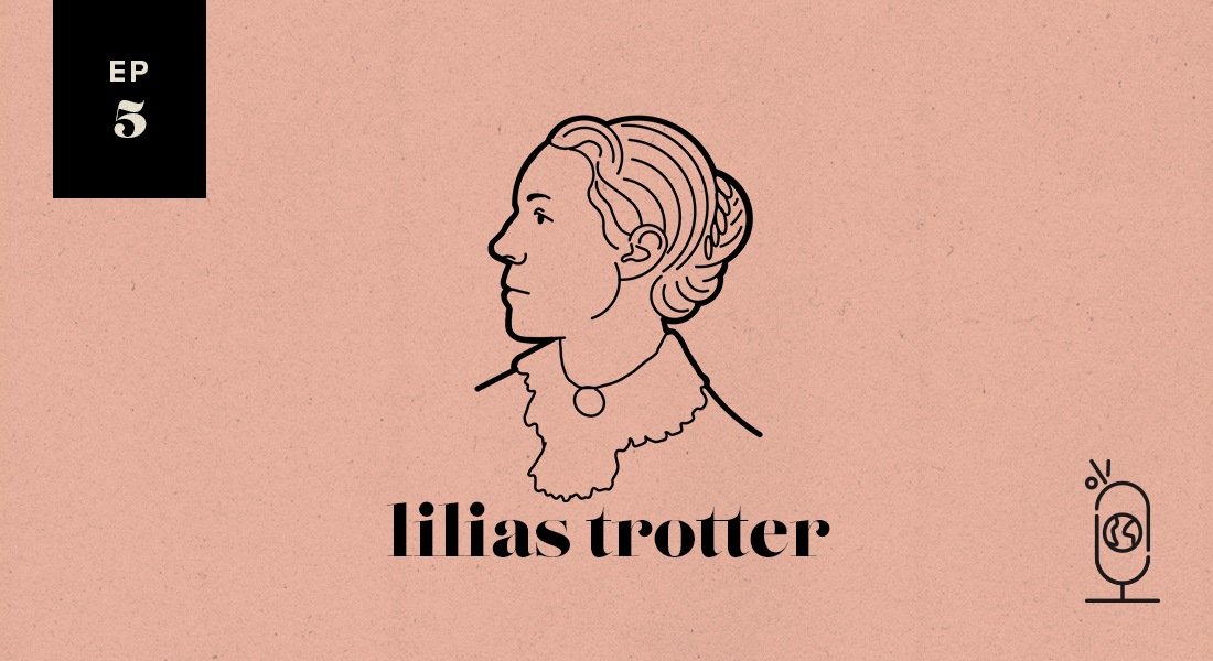 Lilias Trotter: Women Worth Knowing