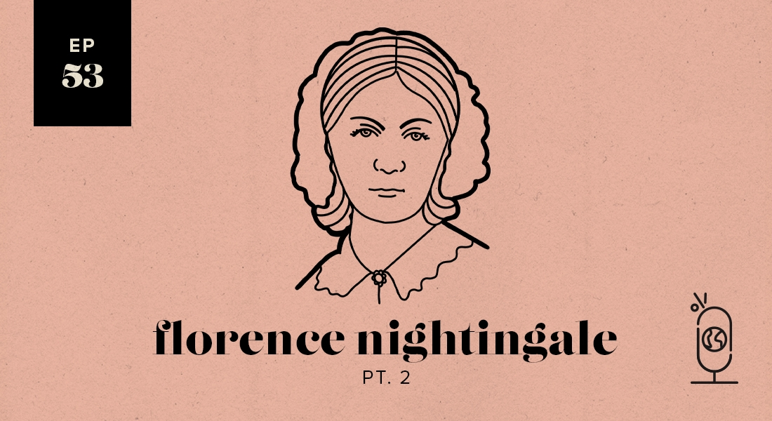 Florence Nightingale Part 2