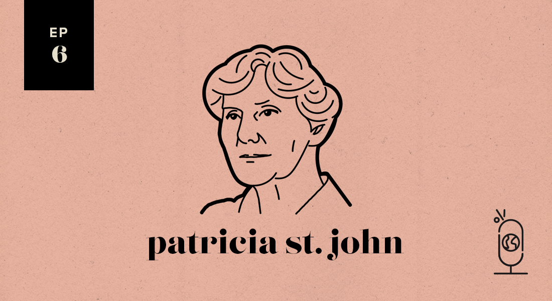 Patricia St. John: Women Worth Knowing