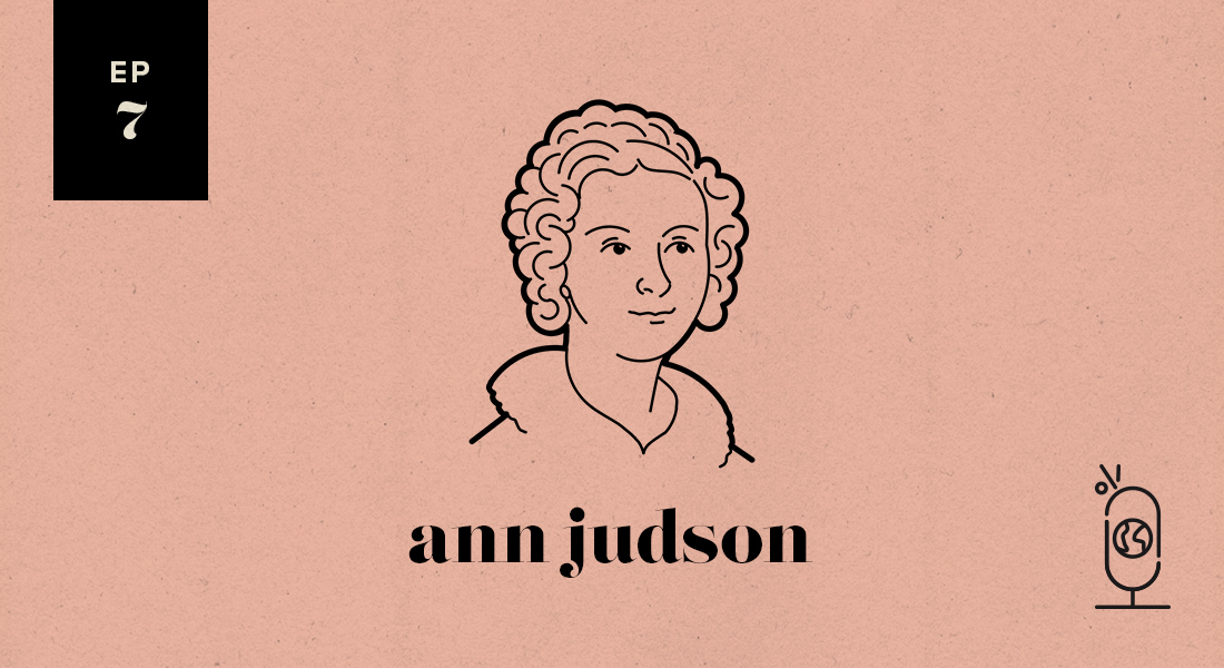 Ann Judson: Women Worth Knowing