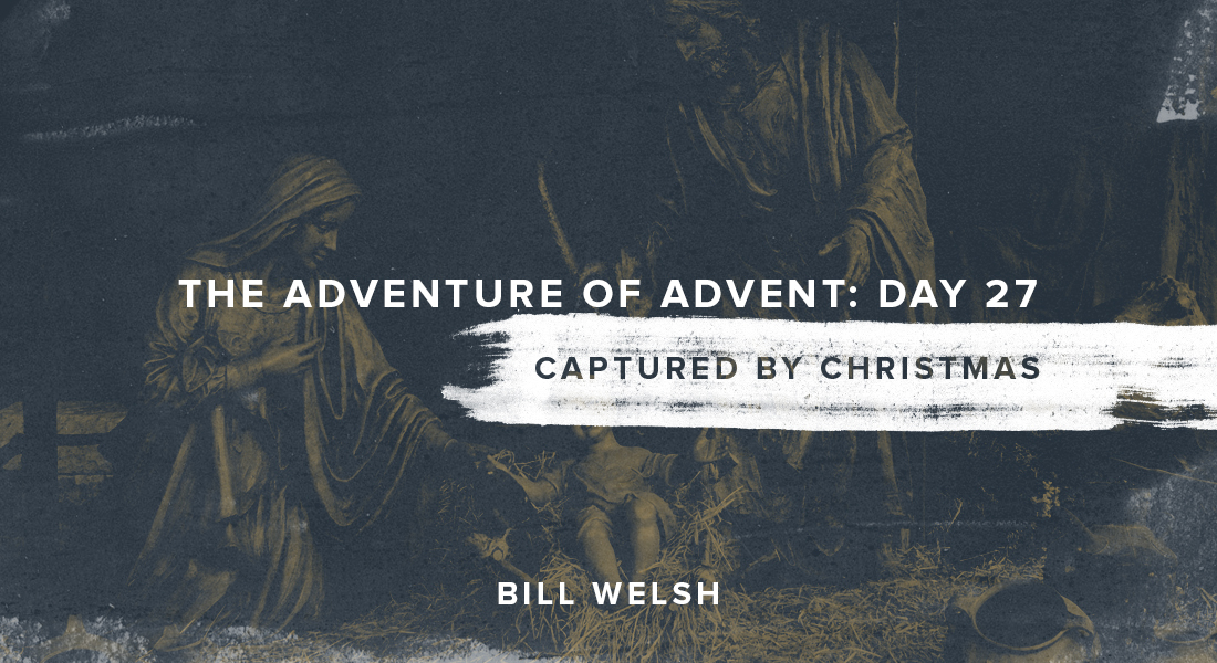 The Adventure of Advent: Day 27 – Captured By Christmas