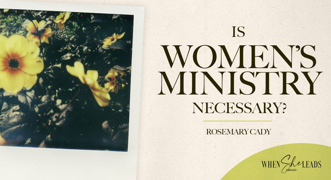 Is Women's Ministry Necessary?
