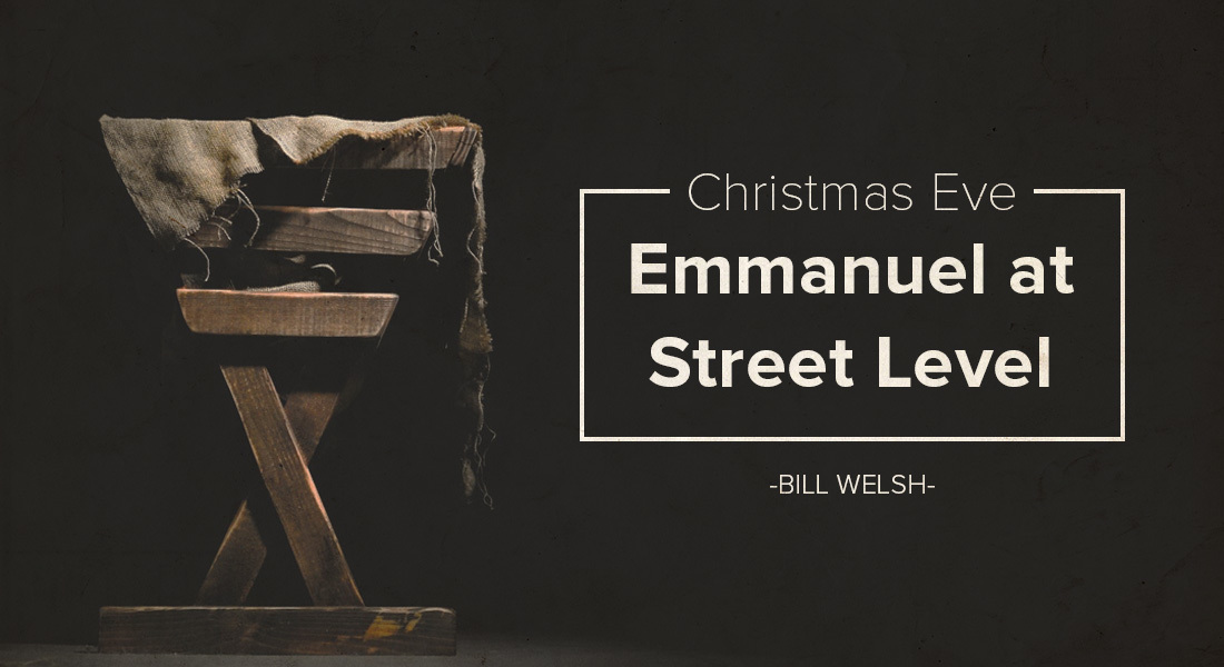 "Christmas Eve: ""Emmanuel at Street Level"""