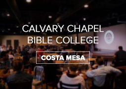 Calvary Chapel Bible College Costa Mesa