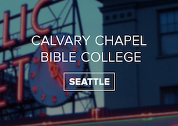 Calvary Chapel Bible College Seattle