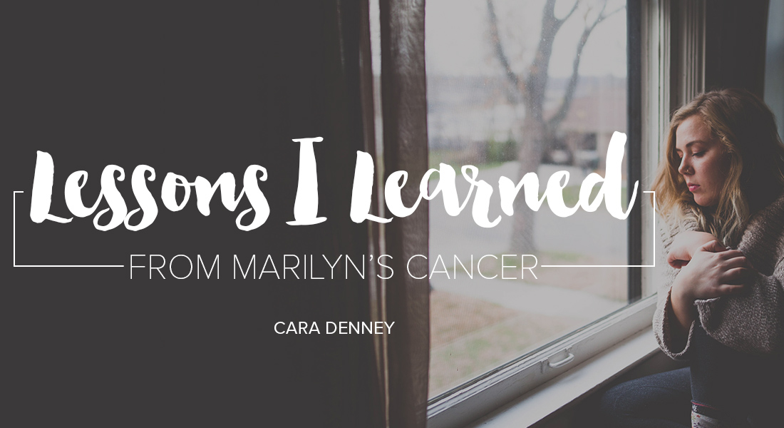 Lessons I Learned from Marilyn's Cancer