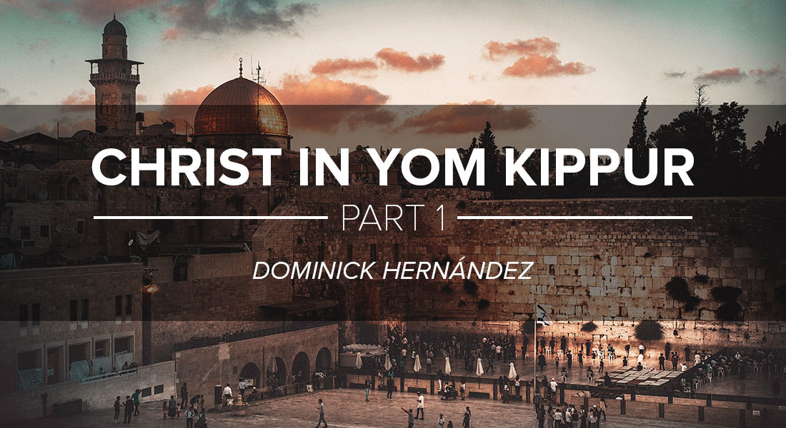 Christ in Yom Kippur Part 1
