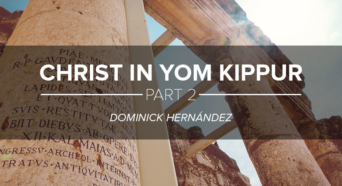 Christ in Yom Kippur Part 2