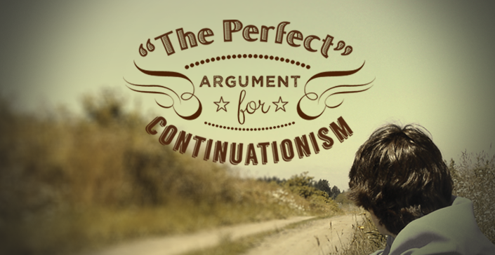 """The Perfect"" Argument for Continuationism"