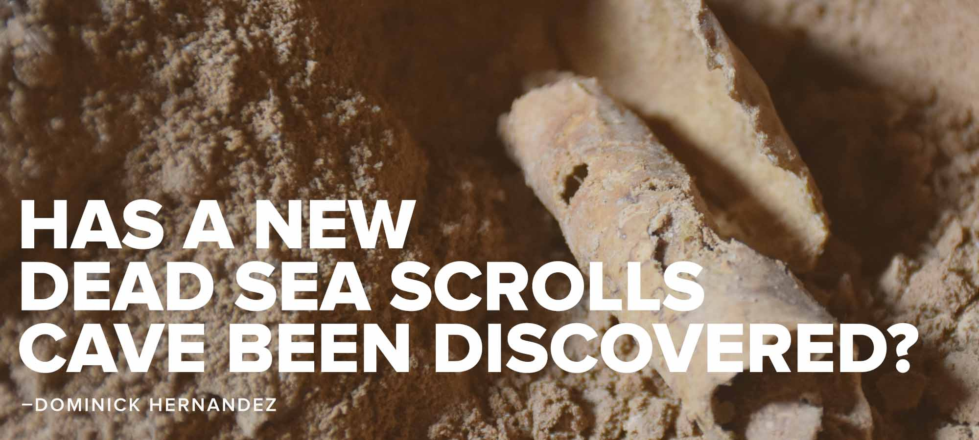 Has a new dead sea scrolls cave been discovered?