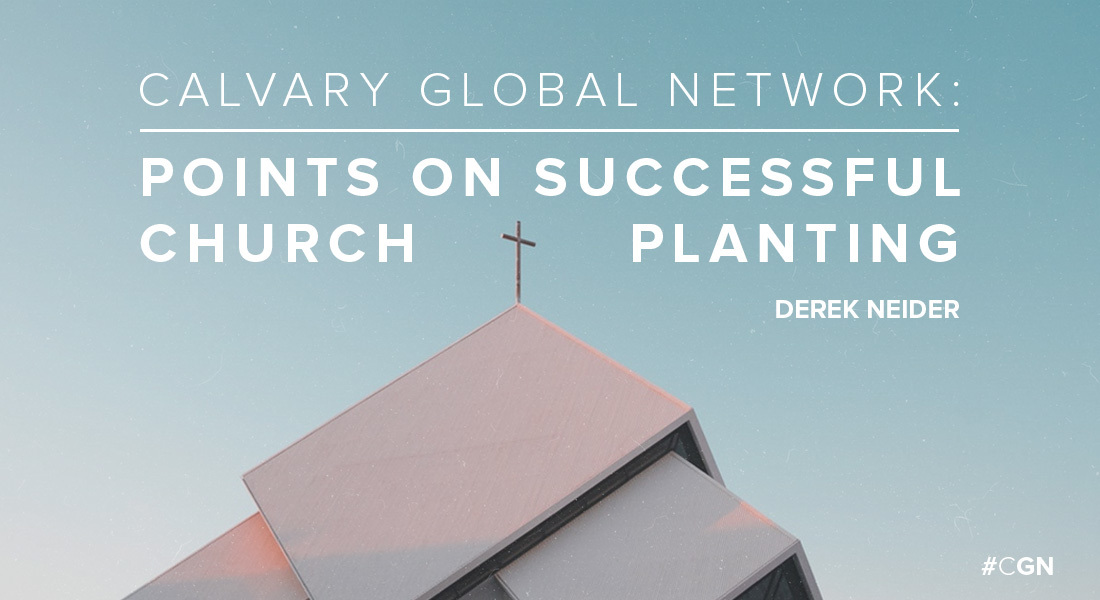 Calvary Global Network: Points on Successful Church Planting