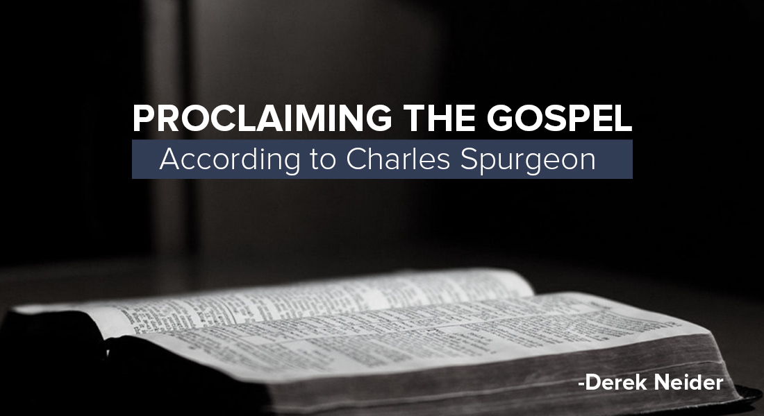 Proclaiming the Gospel According to Charles Spurgeon