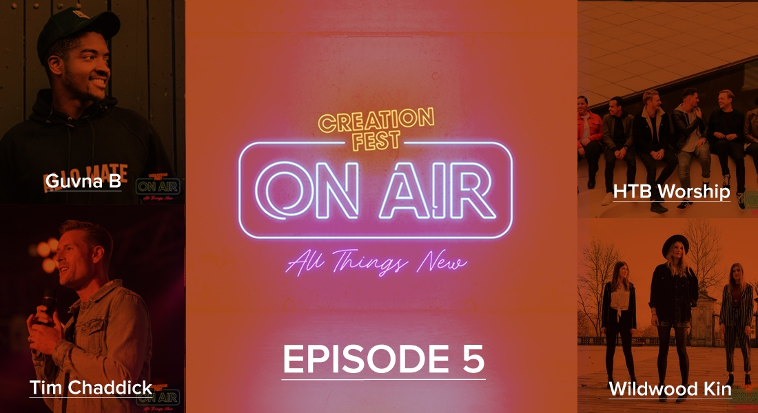 Episode 5: Creation Fest On Air
