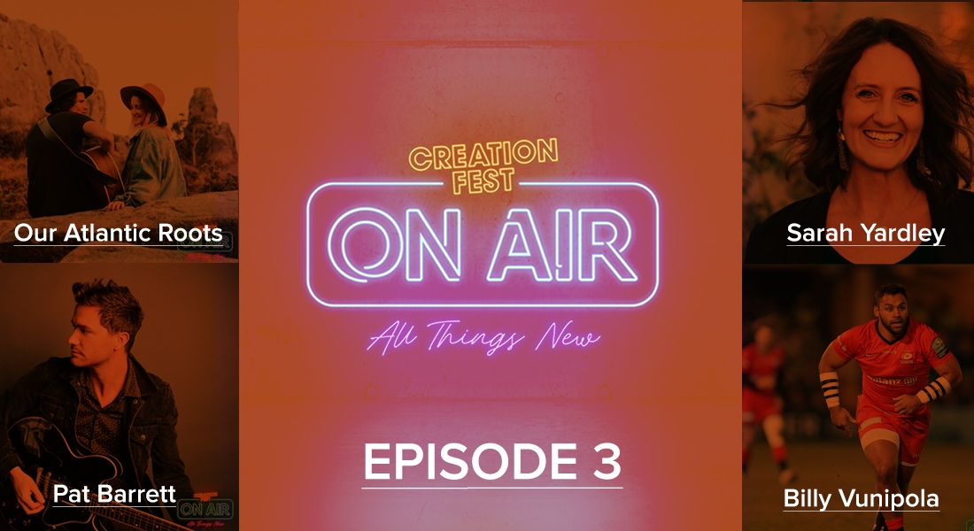 Episode 3: Creation Fest On Air