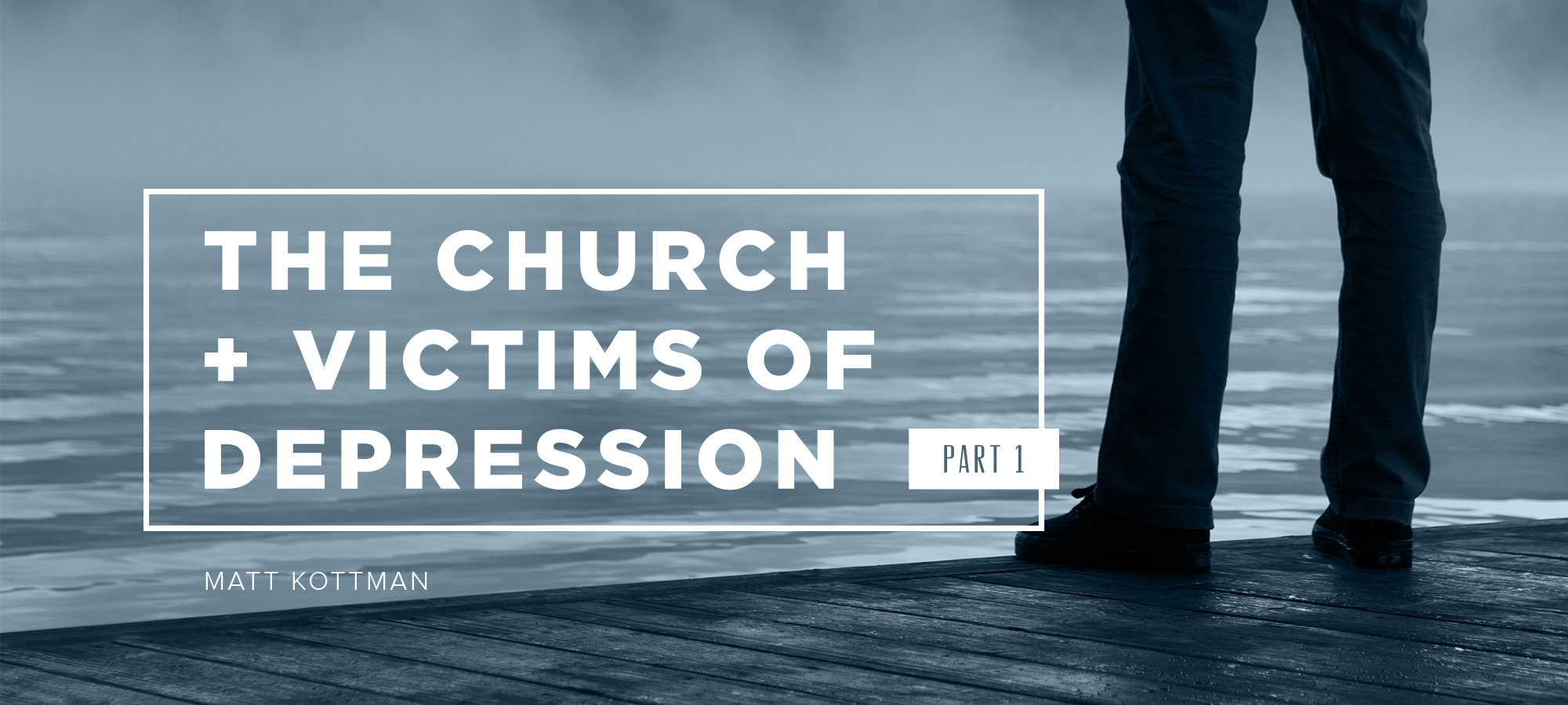 The Church & Victims of Depression