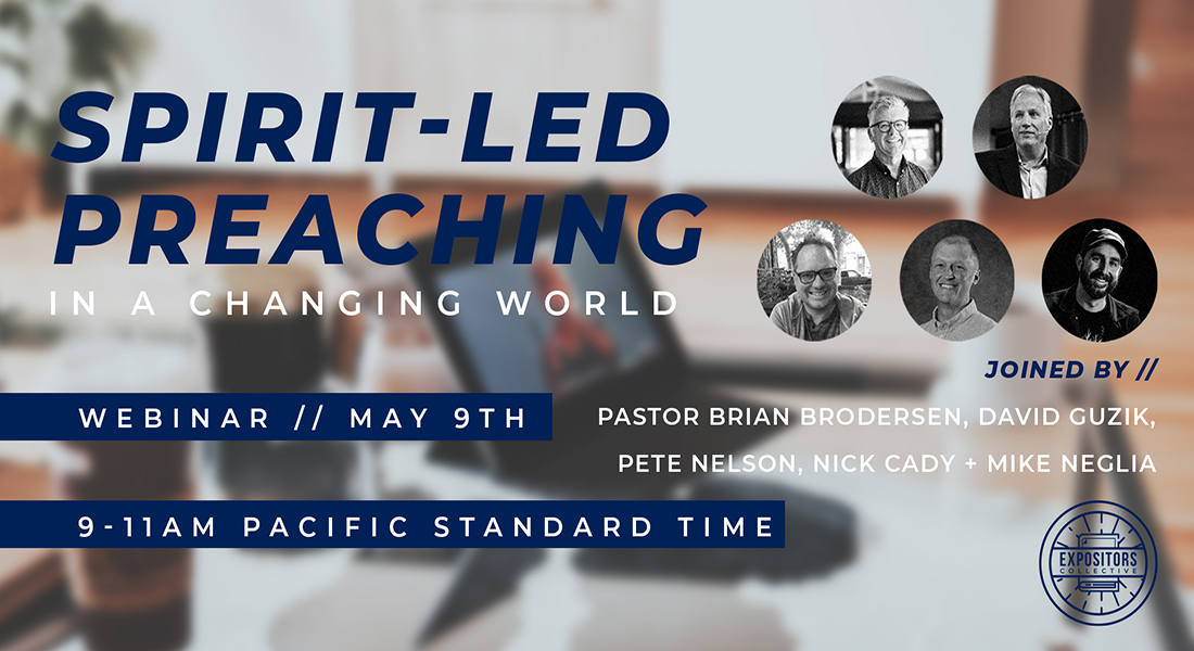 Spirit-led Preaching in a Changing World: Upcoming Interactive Webinar