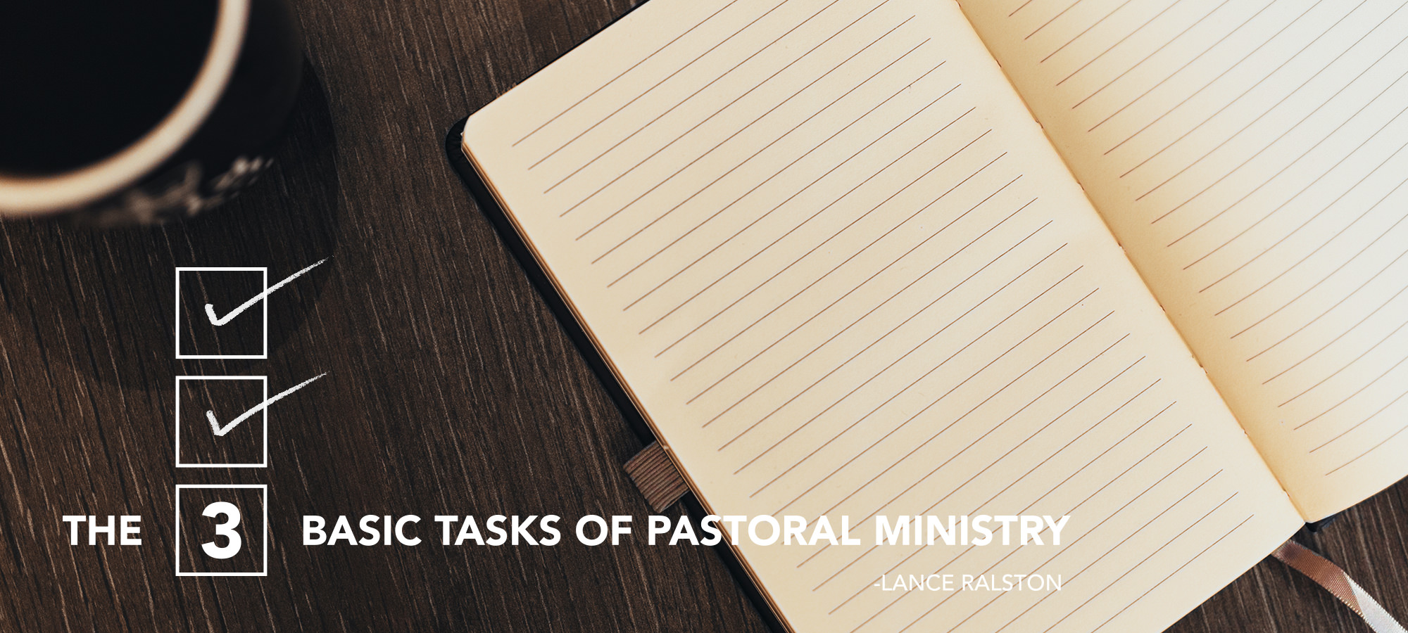 The 3 Basic Tasks of Pastoral Ministry