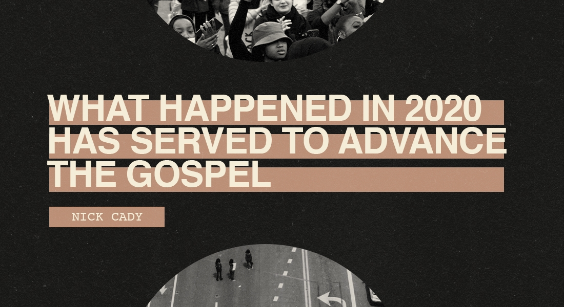 What Happened in 2020 Has Served to Advance the Gospel
