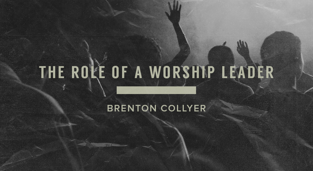 The Role of a Worship Leader
