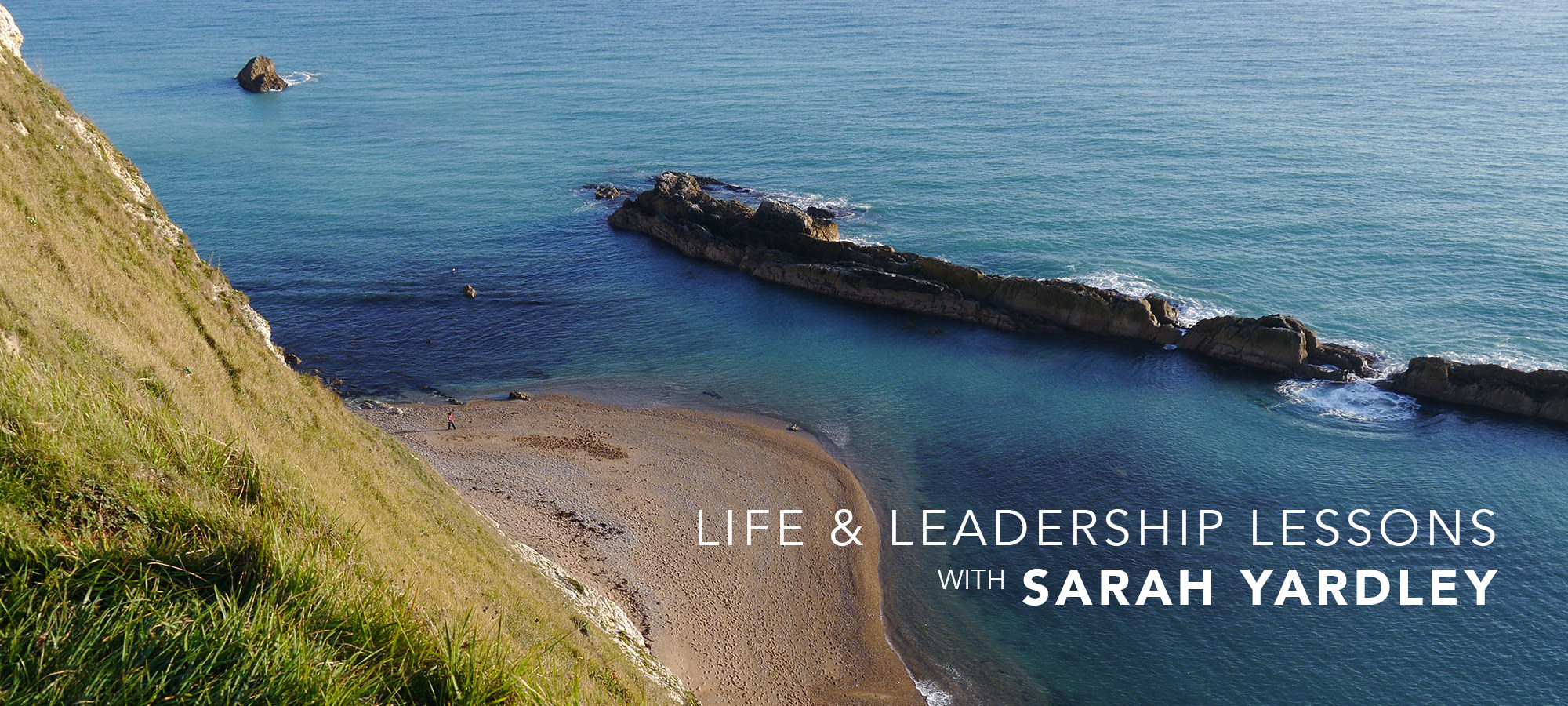 Life & Leadership Lessons with Sarah Yardley