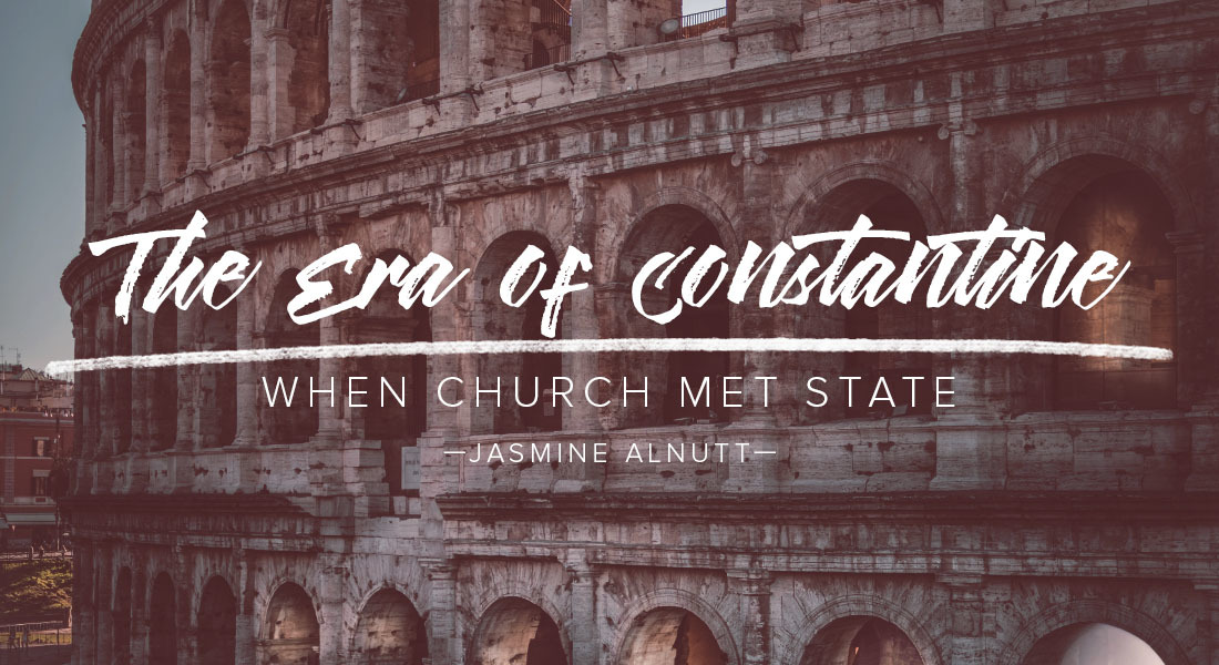 The Era of Constantine: When Church Met State