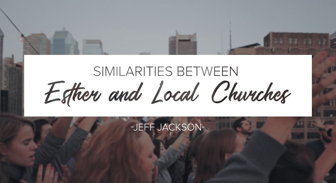 Similarities Between Esther and Local Churches