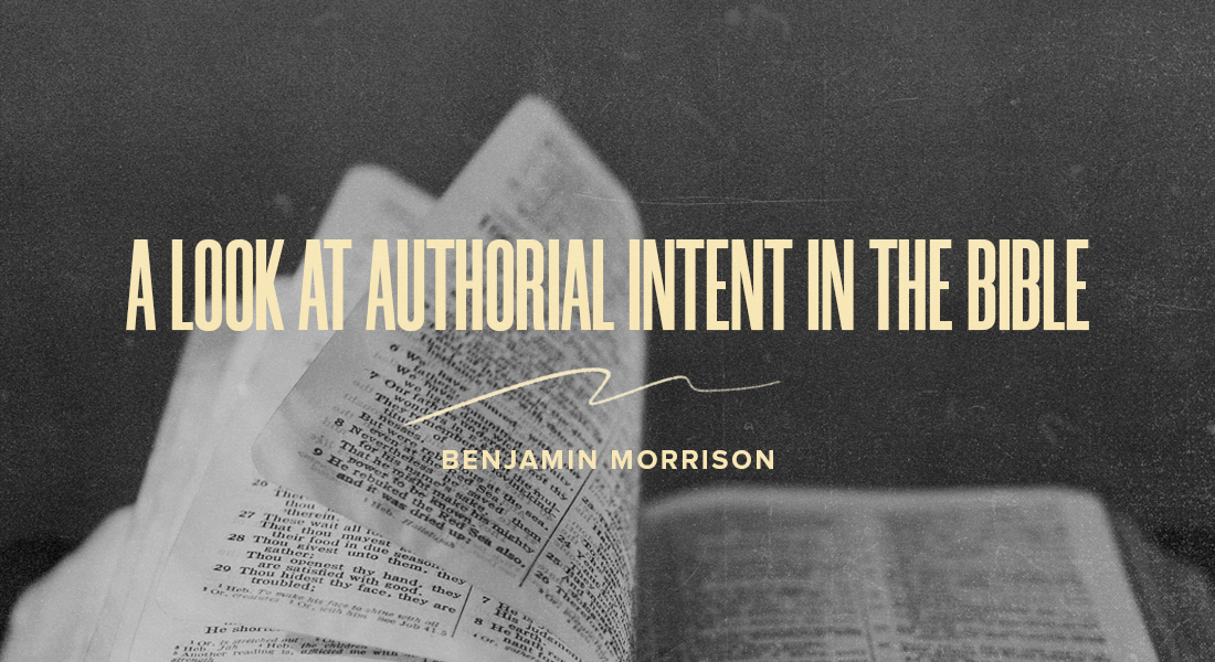 A Look at Authorial Intent in the Bible