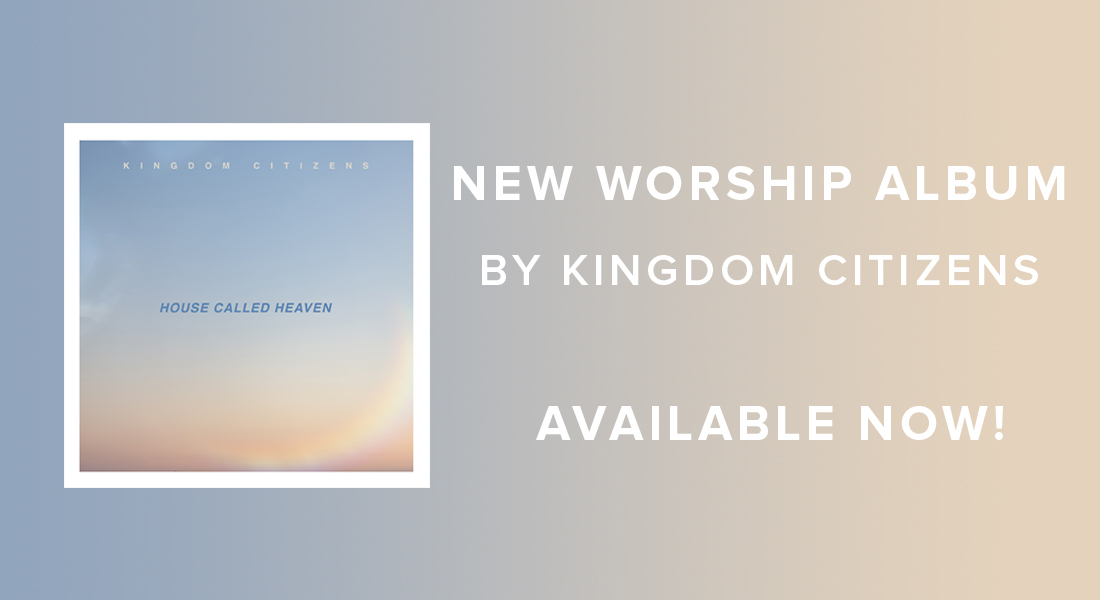 A House Called Heaven New Worship Album