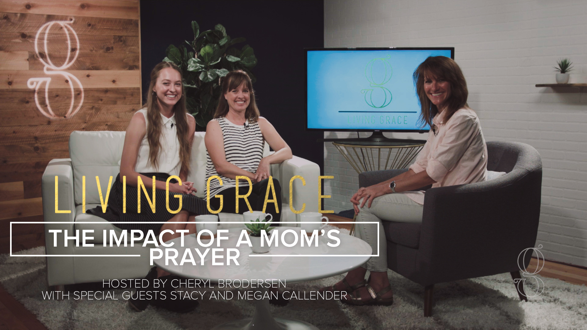 Living Grace S3 E4: The Impact of a Mom's Prayer
