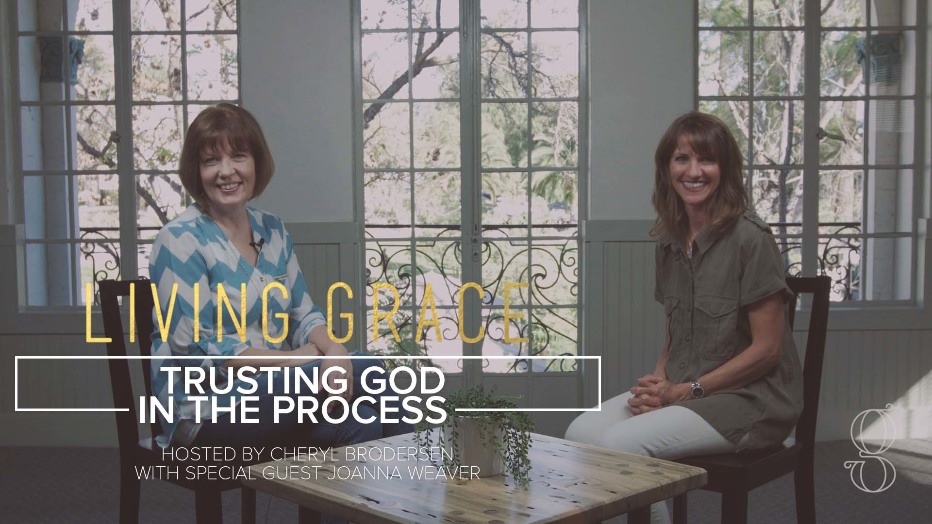 Living Grace S2 E09: Trusting God in the Process