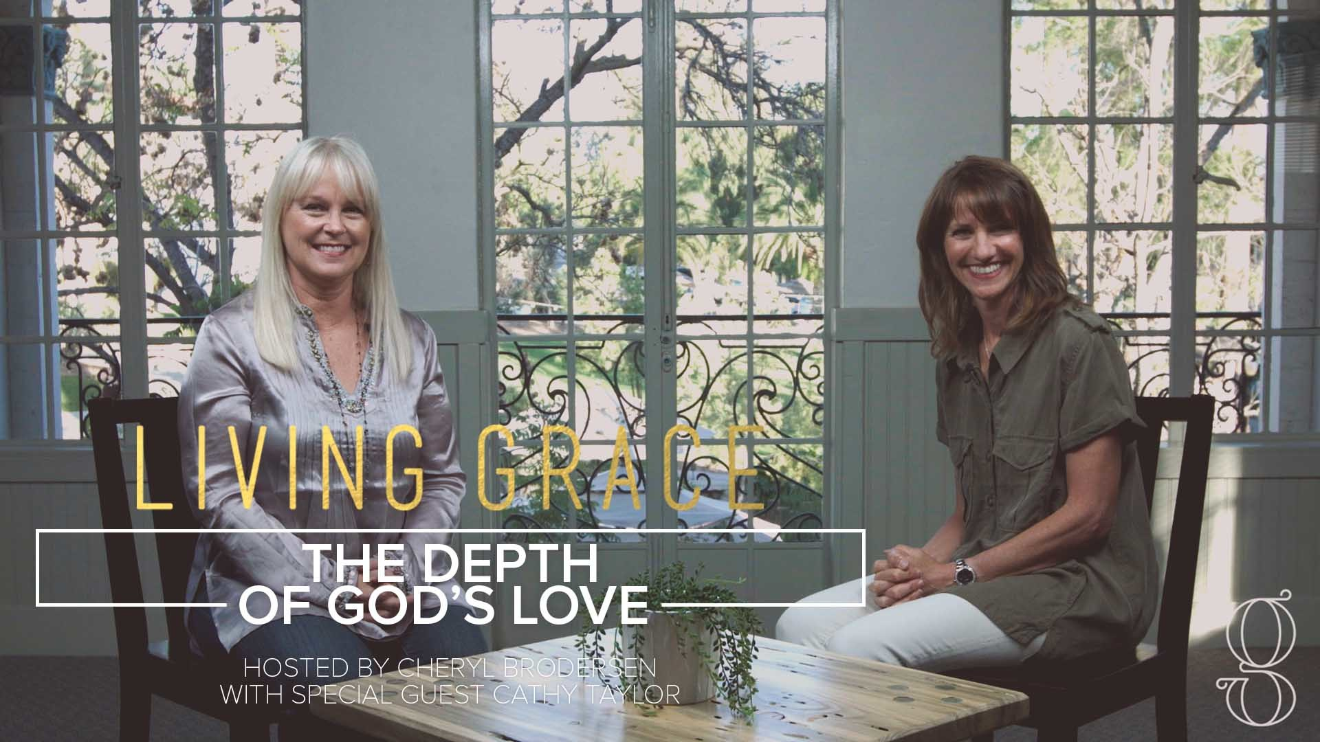 Living Grace S2 E10: The Depth of God's Love